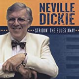 Stridin the Blues Away by Neville Dickie (2008-04-22)