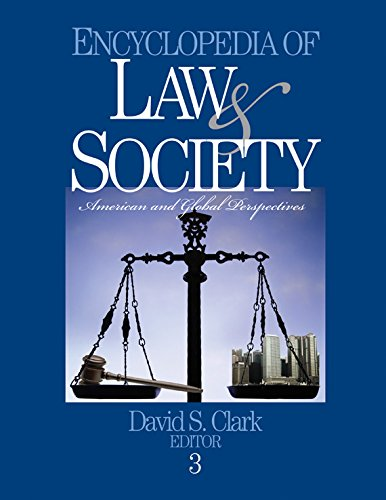 Download Encyclopedia of Law and Society: American and Global Perspectives: v. 1-3 Pdf