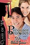 Promises, Promises (Class of '85)