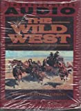 img - for The WILD WEST CASSETTE book / textbook / text book