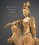 A Fuller View of China, Josh Yiu, 0932216714