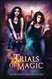 Trials of Magic (The Hundred Halls) (Volume 1)