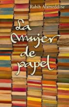 La mujer de papel / An Unnecessary Woman (Spanish Edition)