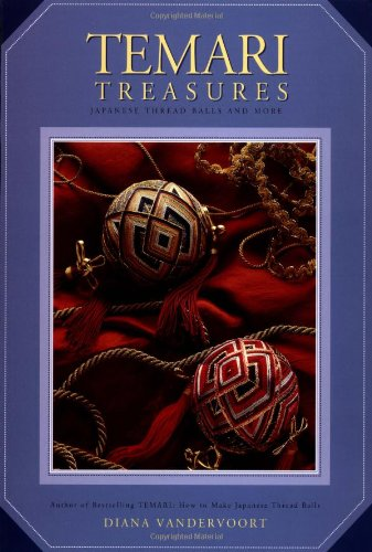 Temari Treasures: Japanese Thread Balls and More PDF
