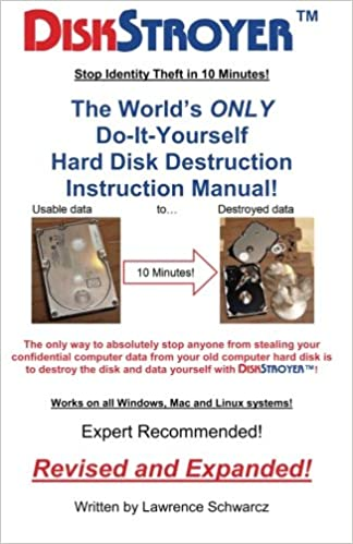 Diskstroyertm the worlds only do it yourself hard disk destruction diskstroyertm the worlds only do it yourself hard disk destruction manual lawrence schwarcz 9781480096288 amazon books solutioingenieria