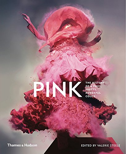 Pink: The History of a Punk, Pretty, Powerful ()