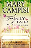 A Family Affair: The Return (Truth in Lies Book 13) (Volume 13)