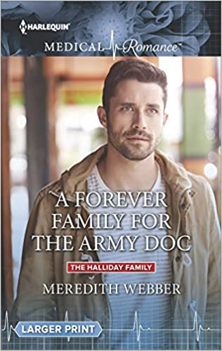 A Forever Family for the Army Doc (The Halliday Family)