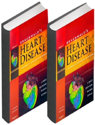Braunwald's Heart Disease: A Textbook of Cardiovascular Medicine, 2-Volume Set by Peter Libby MD PhD (2007-11-02)