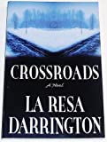 Crossroads, LaResa Darrington, 1591561841