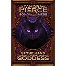 In the Hand of the Goddess (Song of the Lioness series Book 2)