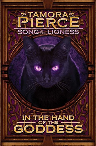 In the Hand of the Goddess (Song of the Lioness series Book 2) ()