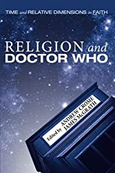 Religion and Doctor Who: Time and Relative Dimensions in Faith