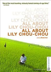 All About Lily Chou-Chou [Blu-ray]