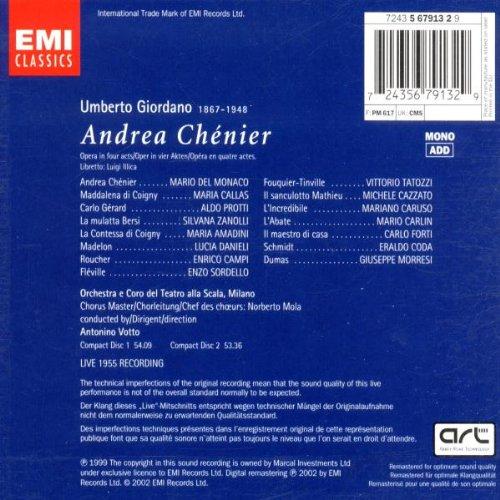 Giordano: Andrea Chenier  (complete opera live 1955) with Maria Callas, Mario del Monaco, Antonino Votto, Orchestra & Chorus of La Scala, Milan by EMI Classics