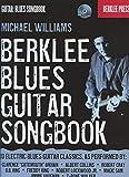 Berklee Blues Guitar Songbook, Michael Williams, 0876391005
