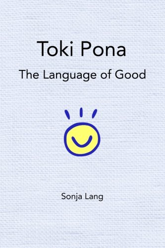 Toki Pona: The Language of Good