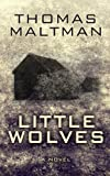 Little Wolves, Thomas Maltman, 1410464520