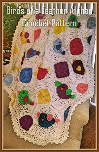 Birds Of A Feather Afghan Crochet Pattern Kindle Edition By Sharon