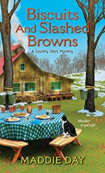Biscuits and Slashed Browns (A Country Store Mystery) by [Day, Maddie]