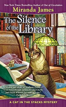 The Silence of the Library (Cat in the Stacks Mystery Book 5) by [James, Miranda]