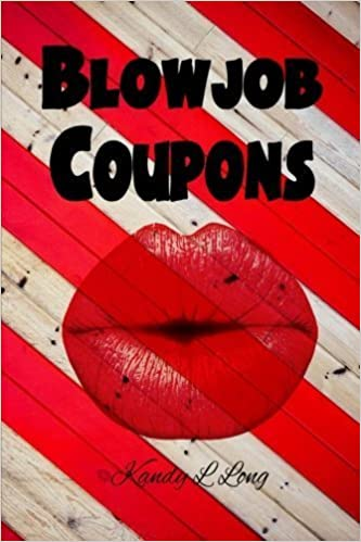 Book Blowjob Coupons by Kandy L Long (2016-03-16)