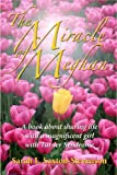The Miracle of Meghan, Sarah L. Saxton-Stevenson, 0975985086