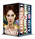 Insanity: The Complete Books 1-3