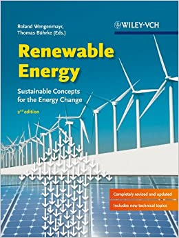 Renewable Energy: Sustainable Energy Concepts for the Energy Change