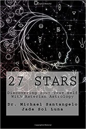 27 Stars: Discovering Your True Self With Asterian Astrology