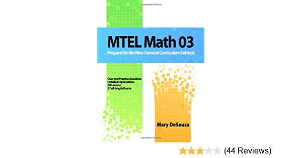 MTEL Math 03: Prepare For The New General Curriculum Subtest