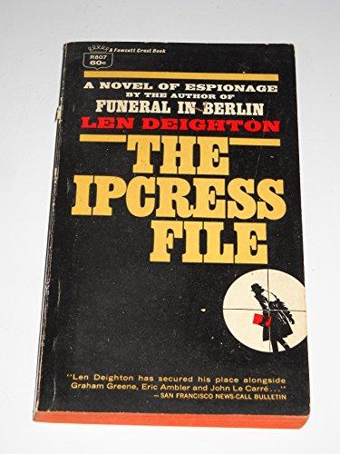 The Ipcress File By Len Deighton (A Fawcett Crest Book) (1965)