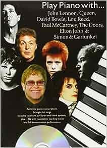 "John Lennon, "" Queen "", David Bowie, Lou Reed, Paul McCartney, the "" Doors "", Elton John and"