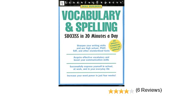 Vocabulary & Spelling Success in 20 Minutes a Day, 4th Edition ...