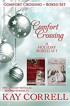 Comfort Crossing Holiday Boxed Set by [Correll, Kay]