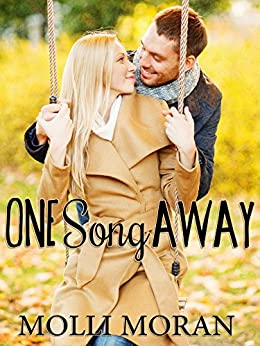 One Song Away by [Moran, Molli]