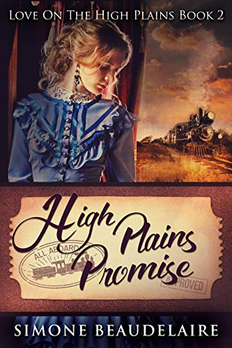 High Plains Promise: A Steamy Western Historical Romance (Love On The High Plains Book 2) (Two Hot Girls On A Hot Summer Night)