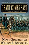 Grant Comes East: A Novel of the Civil War