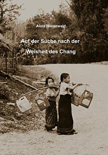 Auf der Suche nach der Weisheit des Chang (German Edition)