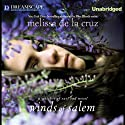 Winds of Salem: A Witches of East End Novel Audiobook by Melissa de la Cruz Narrated by Katie Schorr