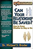 Can Your Relationship Be Saved? How to Know Whether to Stay or Go (Rebuilding Books)