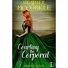 Courting the Corporal (Emerald Belles)