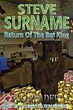 Steve Surname: Return Of The Bat King: Non illustrated edition (The Steve Surname Adventures) (Volume 7)