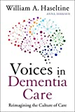 Voices in Dementia Care: Reimagining the Culture of Care