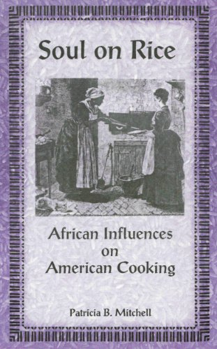 Search : Soul on Rice: African Influences on American Cooking