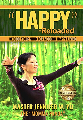 Happy - Reloaded: Recode Your Mind For Modern Happy Living