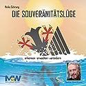 Die Souveränitätslüge Hörbuch von Heiko Schrang Gesprochen von: Reiner Schöne