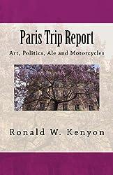 Paris Trip Report: Art, Politics, Ale and Motorcycles