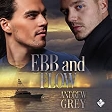 Ebb and Flow: Love's Charter Audiobook by Andrew Grey Narrated by Greg Tremblay