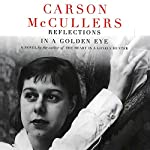 Reflections in a Golden Eye | Carson McCullers